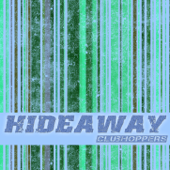 Hideaway (Karaoke Instrumental Edit Originally Performed By Kiesza)
