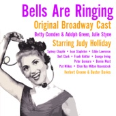 Original Broadway Cast of Bells Are Ringing - Long Before I Knew You