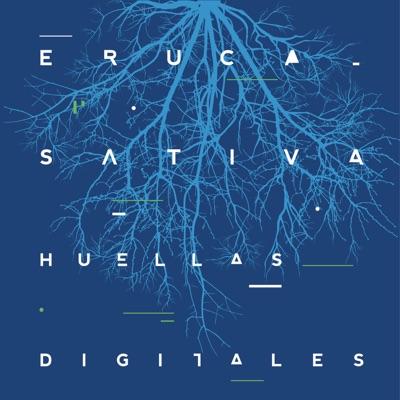 Huellas Digitales (En Vivo) - Eruca Sativa