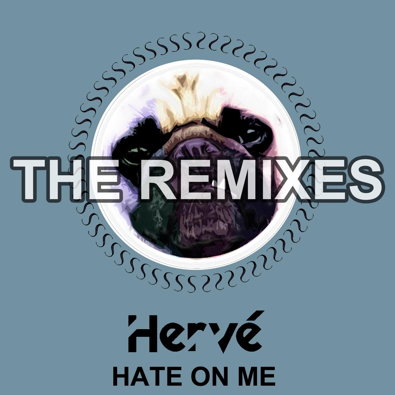 Hate on Me (Remixes) - Single