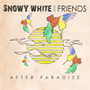 After Paradise - Snowy White