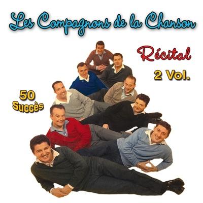 Récital, Vol. 2 (50 succès) - Les Compagnons de la Chanson