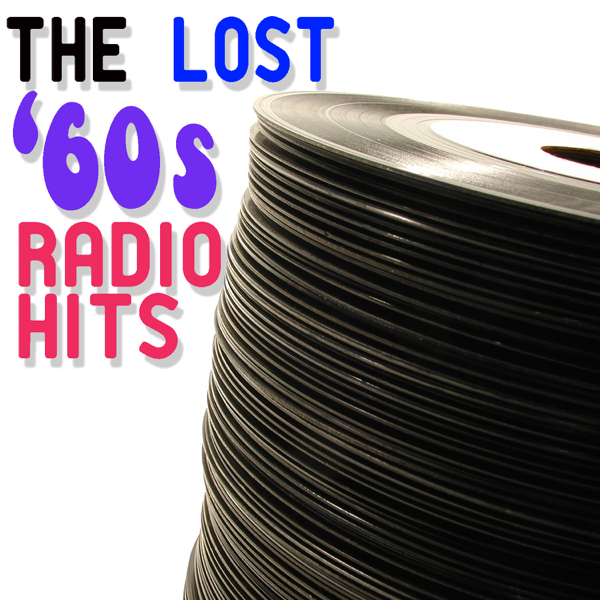 The Lost '60s Radio Hits by Various Artists