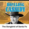 William Boyd - Hopalong Cassidy: The Songbird of Santa Fe  artwork