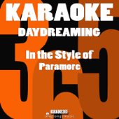 Daydreaming (In the Style of Paramore) [Karaoke Instrumental Version]