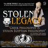 George G. M. James - The Stolen Legacy: Greek Philosophy Is Stolen Egyptian Philosophy  (Unabridged)  artwork
