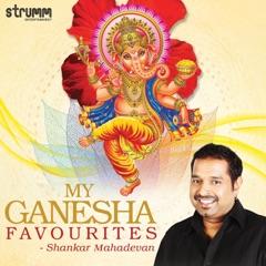 My Ganesha Favourites - Shankar Mahadevan