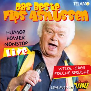 Fips Asmussen - Das Beste - Humor, Power non-stop