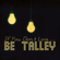 The Rotten - Be Talley