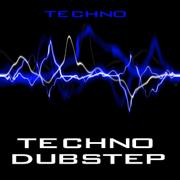 Techno Dubstep - Techno - Techno