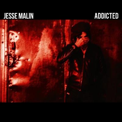 Addicted - Single - Jesse Malin