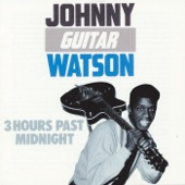 "Johnny ""Guitar"" Watson - I Love to Love You"
