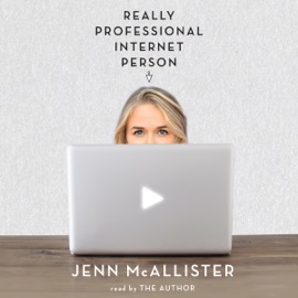 Really Professional Internet Person (Unabridged) - Jenn McAllister mp3 listen download