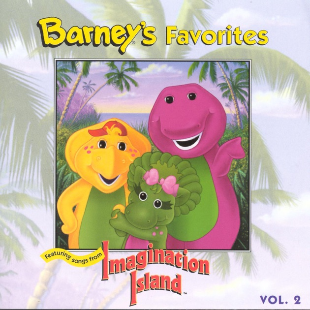 Barney's Favorites Volume 1 by Barney on iTunes