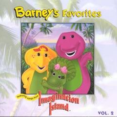 Barney's Favorites Volume 2