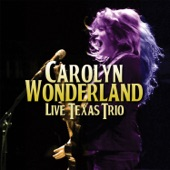 Carolyn Wonderland - Walk On