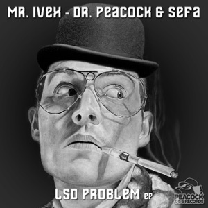 Sefa & Mr. Ivex - LSD Problem
