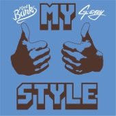 My Style (Remastered) [feat. G-Eazy] - Single