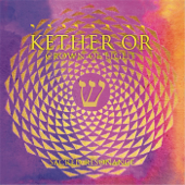 Kether Or: Crown of Light