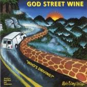 God Street Wine - Driving West (2013 Remaster) [Live]