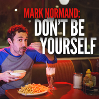Mark Normand - Don't Be Yourself artwork