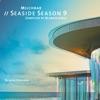 Milchbar Seaside Season 9 (Deluxe Edition) ジャケット写真