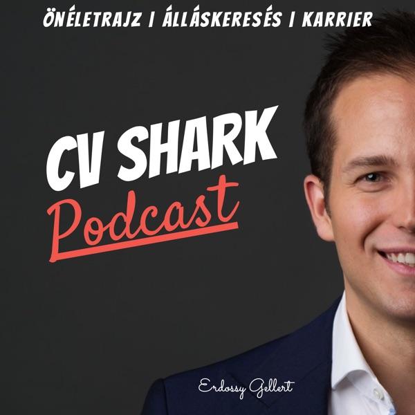 CV Shark Podcast: Önéletrajz | Álláskeresés | Karrier