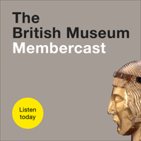 Podcast cover art for The British Museum Membercast