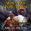When We Were Young: Short Stories from Panamindorah, Volume 3 (Unabridged)