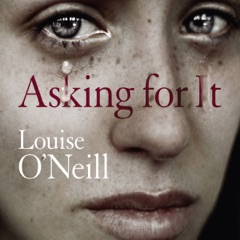 Asking for It (Unabridged)
