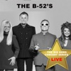 Big Bang Concert Series: The B-52's (Live), The B-52's
