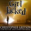 Girl Jacked: Detective Jack Stratton Mystery Thriller Series, Book 1 (Unabridged) AudioBook Download