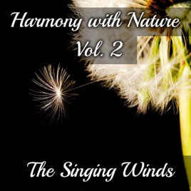 Harmony with Nature Vol  2: The Singing Winds – Gentle Wind Sound Effects,  Nature Soundscapes for Deep Sleep, Relaxation & Meditation de Serenity