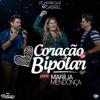 Coração Bipolar Ao Vivo feat Marília Mendonça Single