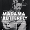 Puccini: Madama Butterfly (Recorded Live at the Met - March 18, 1967), The Metropolitan Opera