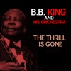 The Thrill Is Gone - Single, B.B. King