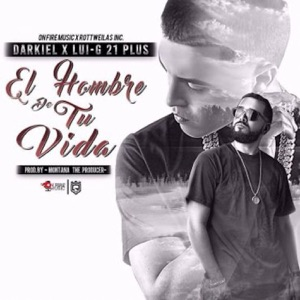 El Hombre de Tu Vida (feat. Luigi 21 Plus) - Single Mp3 Download