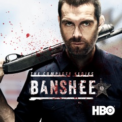 Banshee, The Complete Collection