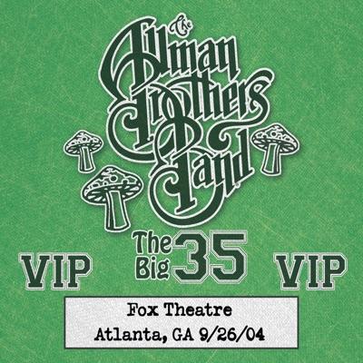 Fox Box: 3 Nights Live at Fox Theatre in Atlanta, GA (September 26, 2004) - The Allman Brothers Band