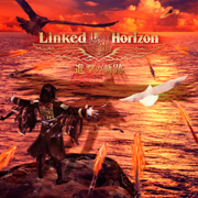 Guren no Yumiya - Linked Horizon - Linked Horizon