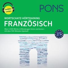 Wortschatz-Hörtraining Französisch: Über 2.000 Wörter & Wendungen hören und lernen