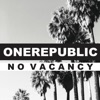 No Vacancy - Single, OneRepublic