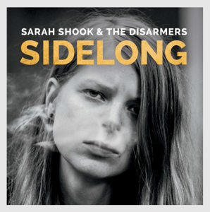 Sarah Shook & the Disarmers - Sidelong