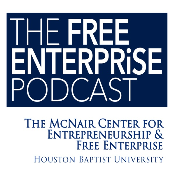 The Free Enterprise Podcast