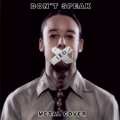 Don't Speak (Metal Cover)