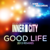 Kevin Saunderson & Inner City - Good Life (2013 Remixes) bild