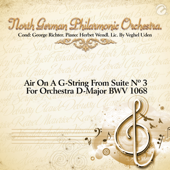 Air On A G String From Suite Nº 3 For Orchestra D Major BWV 1068 North German Philarmonic Orchestra - North German Philarmonic Orchestra