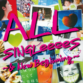 All Singleeees - & New Beginning