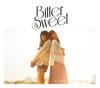 幸せになりたい。/写真には残らないシュート - EP - Bitter & Sweet