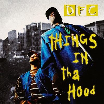Things in Tha Hood EP - DFC